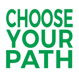 Choose Your Path (002)