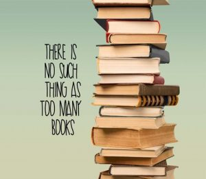 There is no such thing as too many books stack of books